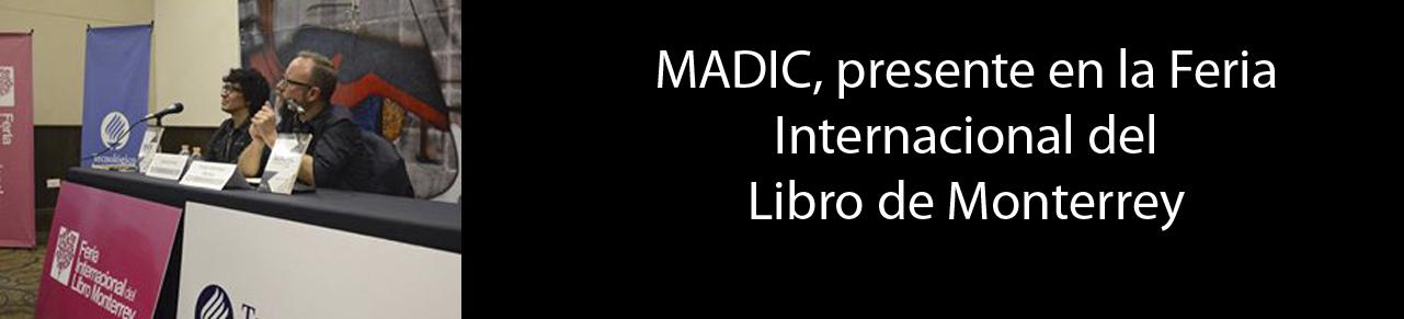 MADIC, presente en la Feria Internacional del Libro de Monterrey